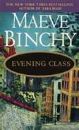 Maeve Binchy- First book by Maeve Binchy I read.....Loved every one since!