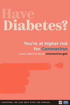 If have diabetes or another underlying medical condition, learn how you can take steps to protect yourself from coronavirus.gov to learn more. Health And Fitness Articles, Health Advice, Health And Wellness, Health Fitness, Diabetic Tips, Diabetes Information, Type 1 Diabetes, Medical Conditions, Health And Safety