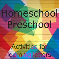 Easy tips to incorporate learning letters into homeschooling a preschooler