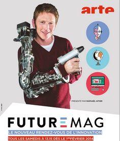 Future Mag : le magazine de l'innovation sur Arte.