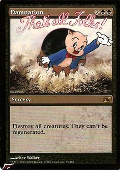 That's All Folks! MtG Alter by Black Wing Studio