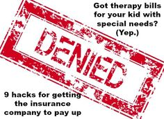 Love That Max : Getting insurance companies to pay for children's therapies: 9 hacks
