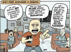If the Christian bigotry in Arizona were really about religious belief and not just plain hate.