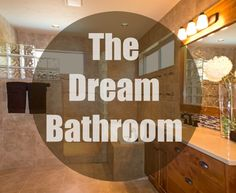The Dream Bathroom – Make It Happen #HouseExperts #ad
