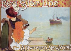 Original Vintage Poster Henri Cassiers Red Star Line Antwerp New York Ship 1899 Retro Poster, Vintage Poster, Vintage Travel Posters, Print Poster, Vintage Postcards, Vintage Photos, Art Nouveau, Art Deco, New York Girls
