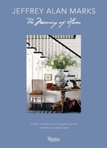 Jeffrey Alan Marks: The Meaning of Home by Jeffrey Alan Marks. $29.70. 224 pages. Publisher: Rizzoli (September 17, 2013) #JAM