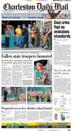In Friday's top news, coal industry representatives said new restrictions on carbon emissions will hurt the industry. Also, a ceremony was held Thursday to dedicate Interstate 79 bridges, interchange and section of W.Va. 36 to fallen State Police Cpl. Marshall Bailey and Trooper Eric Workman. The two were fatally shot near Wallback last year.