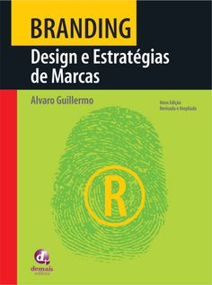 Dica de leitura: Design e Estratégias de Marcas