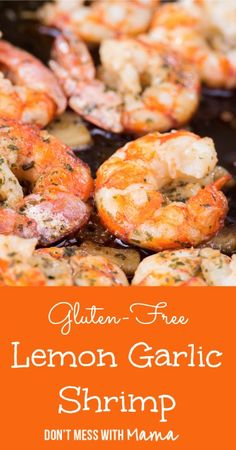 Gluten-Free Garlic Shrimp #glutenfree #recipe - DontMesswithMama.com