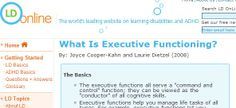 """What is Executive Functioning?  By Joyce Cooper-Kahn and Laurie Dietzel - """"The focus on executive functioning (EF) represents a significant advancement in our understanding of children (and adults!) and their unique profile of strengths and weaknesses."""" Good basic article with examples of specific ways that poor EF skills are expressed in everyday tasks. Includes links to other pertinent articles."""