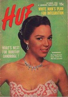 Dorothy Dandridge on the cover of Hue Magazine October 1956 Ebony Magazine Cover, Black Magazine, Life Magazine, Magazine Covers, Vintage Black Glamour, Vintage Beauty, Vintage Magazines, Vintage Ads, Dorothy Dandridge