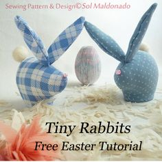 This free sewing pattern will show you how to make tiny rabbits for Easter.  Adorable!