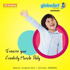 Creativity is like a muscle which requires constant training to increase it's strength. Constant practise results in strengthening creativity. Sharpen your child's creative skills through Global Art. Let them Fly High. Join Globalart Irumpanam now. Limited Seats Only. Call us for more details: 98956 60000 #Globalart #Kochi #Irumpanam #Art #Creativity #Drawing #Imagination Creative Skills, Kochi, Global Art, Imagination, Strength, Creativity, Join, Muscle, Training