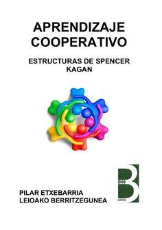 """Aprendizaje cooperativo-estructuras-de-spencer-kagan . """"un cambio de …"""
