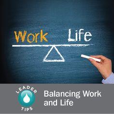 Leader Tips: Balancing Work and Life | dōTERRA Business Blog