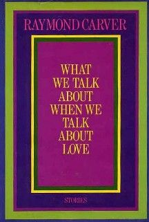 What We Talk About When We Talk About Love - Wikipedia