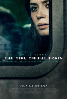The Girl on the Train 2016 tagline What did she see directed by Tate Taylor starring Rebecca Ferguson Emily Blunt Haley Bennett Luke Evans Films Hd, Films Cinema, Cinema Posters, Hd Movies, Film Movie, Movies To Watch, Movies Online, Movies And Tv Shows, Movie Posters