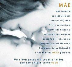 """""""Ser mãe é nunca mais se sentir só! .../....""""O tempo passa, a vida passa, somente o amor de mãe persiste aos desafios impostos pelo tempo."""" (Luis Alves)"""