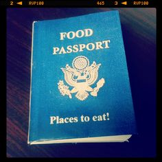 Notebook - mocking a passport with Restaurants to try. I got the idea from: http://www.newlywedsonabudget.net/2013/02/easy-diy-gift-for-him-food-passport.html  #foodpassport