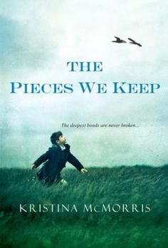 The Pieces We Keep by Kristina McMorris