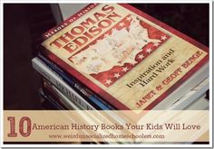 10 American history books for kids - great biographies and living books - history is now my favorite subject to learn alongside my children.