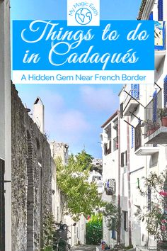 Spain Travel Guide, Europe Travel Tips, Travel Guides, Cadaques Spain, European Destination, European Travel, Spanish Towns, Travel Inspiration, Life Inspiration
