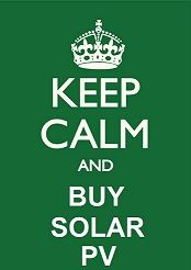 Everyone else is doing it so Keep calm and buy Solar PV!