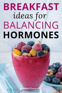 Need simple breakfast ideas for balancing your hormones? Wondering if eating breakfast helps to balance hormones? This post gives you the scoop and more! Hormone Diet, Hormone Imbalance, Foods To Balance Hormones, Balanced Breakfast, Pcos Diet, Anti Inflammatory Recipes, Yummy Smoothies, Hormone Balancing, Weight Loss Smoothies