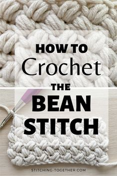 Learn how to crochet the bean stitch with this full step by step tutorial. You'll like using the crochet bean stitch in your next favorite crochet project. There's even instruction for how to do the bean stitch in the round. Free tutorial by Stitching Together.