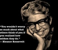 """What a wonderful role model in so many ways. Eleanor Roosevelt is still a luminary in the fight for women's equality and human rights. President Truman nicknamed her the """"First Lady of the World"""" in tribute to her human rights achievements. Eleanor Roosevelt, Roosevelt Family, President Roosevelt, Women Be Like, Great Women, Amazing Women, Wise Women, Strong Women, Famous Women Quotes"""