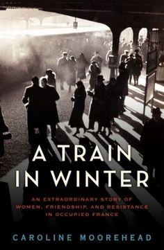 A Train in Winter- Moorehead, Caroline