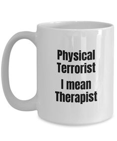 Funny physical therapist gifts for him or her - coffee mug tea cup for christmas valentines birthday present for any occassion - Physical Therapy Quotes, Physical Therapist, Customised Mugs, Sports Massage, Cool Mugs, Artsy Fartsy, Gifts For Him, Physics, Qoutes