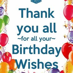 Thank you for birthday wishes messages happy birthday wishes use the thank you messages to let your friends know that their birthday wishes mean a lot to you m4hsunfo
