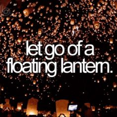 Let go of a floating lantern. - Things to do before I die - Bucket List The Last Summer, Summer Fun, Summer 2014, Bucket List Tumblr, Best Friend Bucket List, Bucket List For Girls, Teenage Bucket Lists, Bucket List Life, Bucket List Before I Die