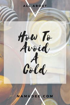 How To Avoid A Cold — namudee Cold Temperature, Healthy Lifestyle, Place Card Holders, Learning, Tips, Easy, Studying, Teaching, Healthy Living