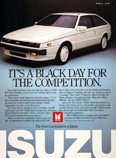 Isuzu Impulse Turbo My first car! Oh the memories! American Graffiti, Auto Retro, Retro Cars, Classic Japanese Cars, Classic Cars, Volkswagen New Beetle, Volkswagen Golf, Vintage Advertisements, Vintage Ads