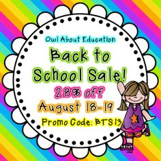 Owl About Education - Teachers Pay Teachers Back to School Sale!  28% off my whole store!  August 18-19.  Use promo code: BTS13