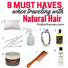 8 must haves when traveling with natural hair!