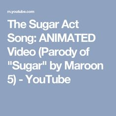 """The Sugar Act Song: ANIMATED Video (Parody of """"Sugar"""" by Maroon 5) - YouTube"""