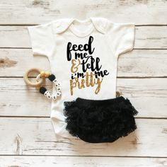 Feed Me & Tell Me I'm Pretty Onesie Baby Girl Clothes   Sparkle Shirt   Ruffle Bottom Lace Diaper Cover in Black and Gold. Browse the entire collection at www.shopcassidyscloset.com
