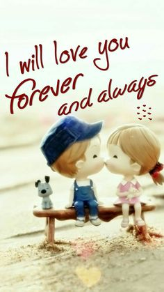 """Cool Love Quotes I love You forever Best love quotes for her """" I will love you forever and always."""" short love quotes about"""