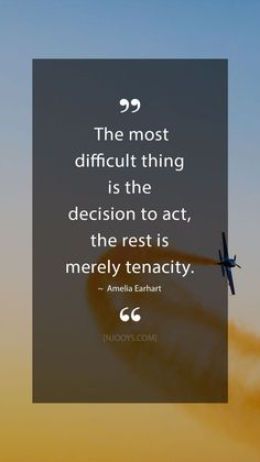 The most difficult thing is the decision to act, the rest is merely tenacity. Evolve your mindset with inspirational, motivational quotes. Motivation for yourself & others. Be impactful & Real Life Love Quotes, Strong Love Quotes, Romantic Love Quotes, Happy Quotes, Quotes To Live By, Best Quotes, Life Quotes, Brainy Quotes, Favorite Quotes