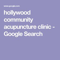 hollywood community acupuncture clinic - Google Search