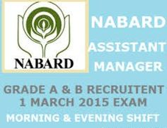 NABARD ASSISTANT MANAGER ANSWER KEY MARCH 2015:NATIONAL BANK FOR AGRICULTURE AND RURAL DEVELOPMENT is apex development bank in India. NABARD headquarters in Mumbai,
