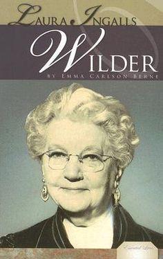 Laura Ingalls Wilder by Emma Carlson Berne