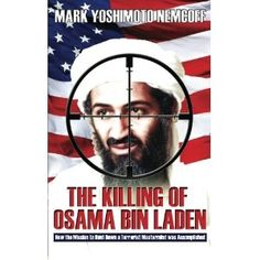 """My Kindle bestseller """"The Killing of Osama Bin Laden"""" is now available in paperback! Just $4.99!"""