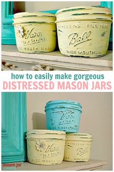 How to make distressed mason jars. So easy and beautiful!