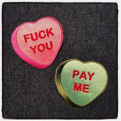 Of course we had to reproduce my one of a kind appliqués as PORK SHOP embroidered patches! Gettum for Valentines Day! Sold separately for $6 each or get the set for $10! #fuckyou #payme #patches #porkshop #valentines | Flickr - Photo Sharing!