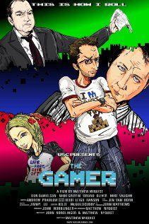 The Gamer Movie Release Date : 9th Mar 2013, Genere : Comedy, Director: Matthew Nyquist, Producer: John Matthews
