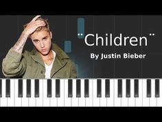 Justin Bieber - ''Children'' Piano Tutorial - Chords - How To Play - Cover - YouTube